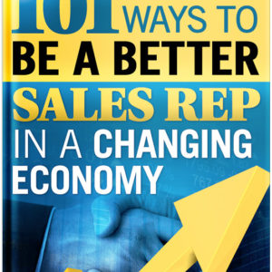 101 Ways to be a Better Rep